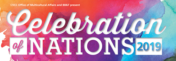CVCC Office of Multicultural Affairs and BB&T present Celebration of Nations 2019